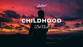 DuNock - Childhood (Official Video)