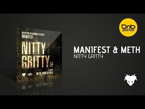 Manifest & Meth - Nitty Gritty [Deception Recordings]