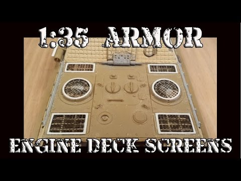 1/35 Armor:  Scratch Building Engine Deck Screens Tutorial