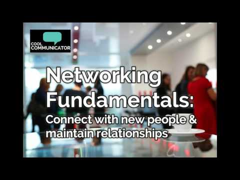 Networking Fundamentals: Connecting with People and Maintaining Professional Relationships (Audio)