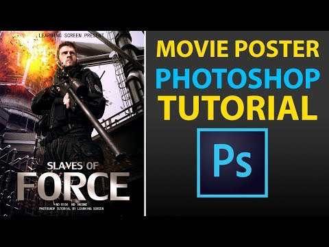 Create a Hollywood Movie Poster Design | Photoshop Tutorial