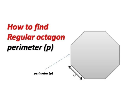How to find perimeter (p) of a  Regular octagon
