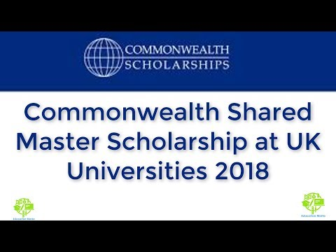 How To Apply For Commonwealth Shared Master Scholarship at UK Universities 2018