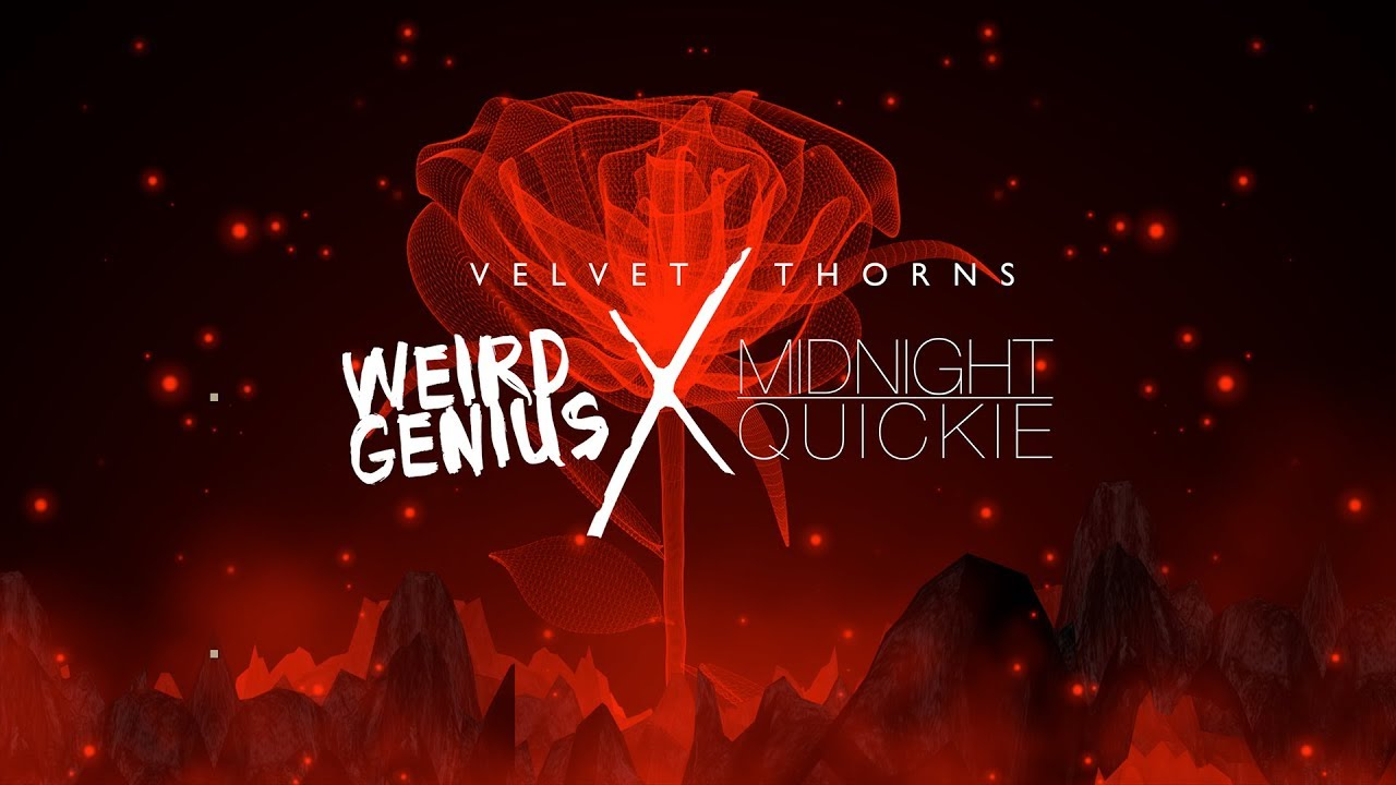 Weird Genius, Midnight Quickie & Rapyourbae - Velvet Thorns