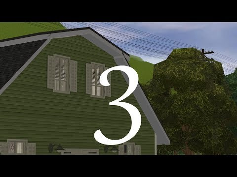 The Sims 2 - Riverblossom Hills - 147 Huckleberry Lane - Part 3