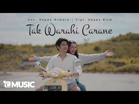 Download Lagu Happy Asmara Tak Warahi Carane Mp3