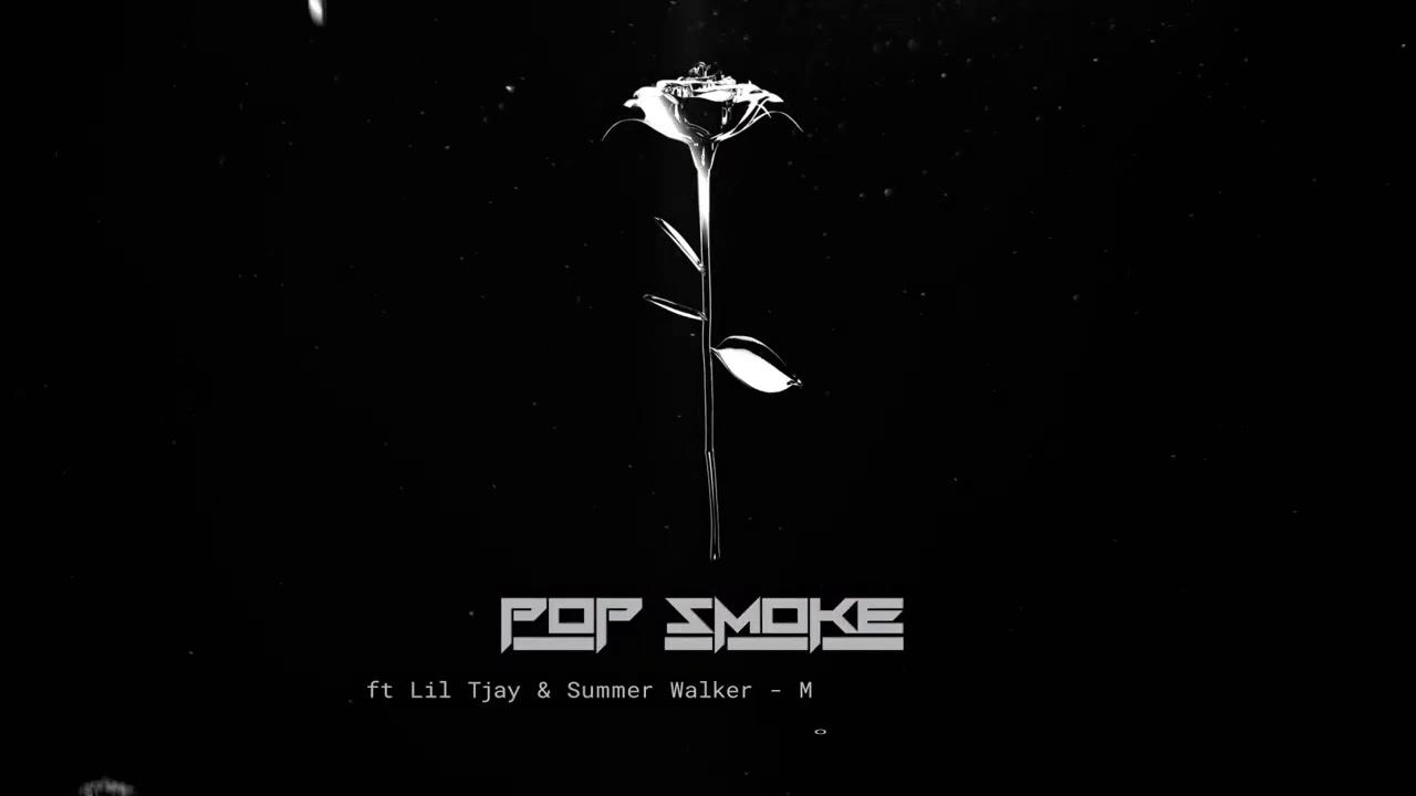 Pop Smoke - Mood Swings (feat. Lil Tjay & Summer Walker)