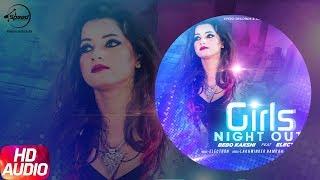 Latest Punjabi Song 2017 | Girls Night Out | Bebo Kakshi | Speed Record