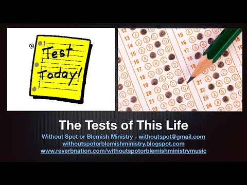 The Tests of This Life: Succeeding as a Christian for Eternity