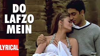 Do Lafzo Mein Lyrical Video Dhaai | Akshar Prem Ke | Aishwarya Rai, Abhishek Bacchan
