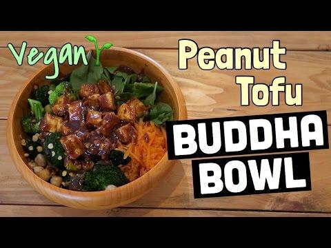 PEANUT TOFU BUDDHA BOWL RECIPE   Vegan & Gluten Free Recipe