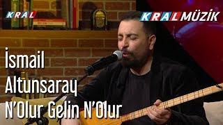 Download N'Olur Gelin N'Olur - İsmail Altunsaray Video