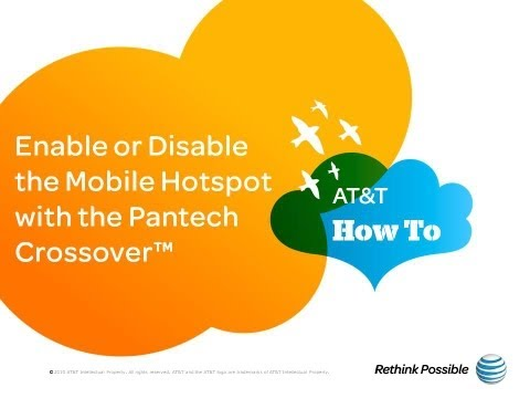 Enable or Disable the Mobile Hotspot with the Pantech Crossover™: AT&T How To Video Series