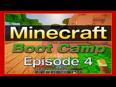 Minecraft Boot Camp - Episode 4 - Building