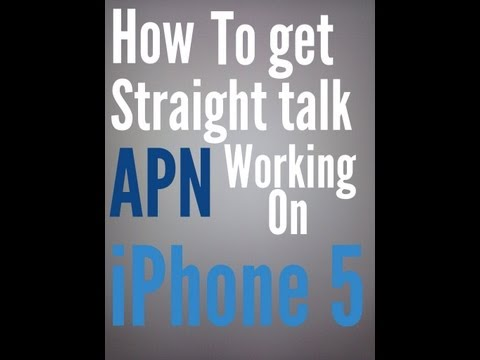 How to get Straight Talk APN working on iPhone 5