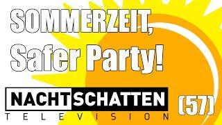 Sommerzeit, Safer Party! | Nachtschatten Television (57)