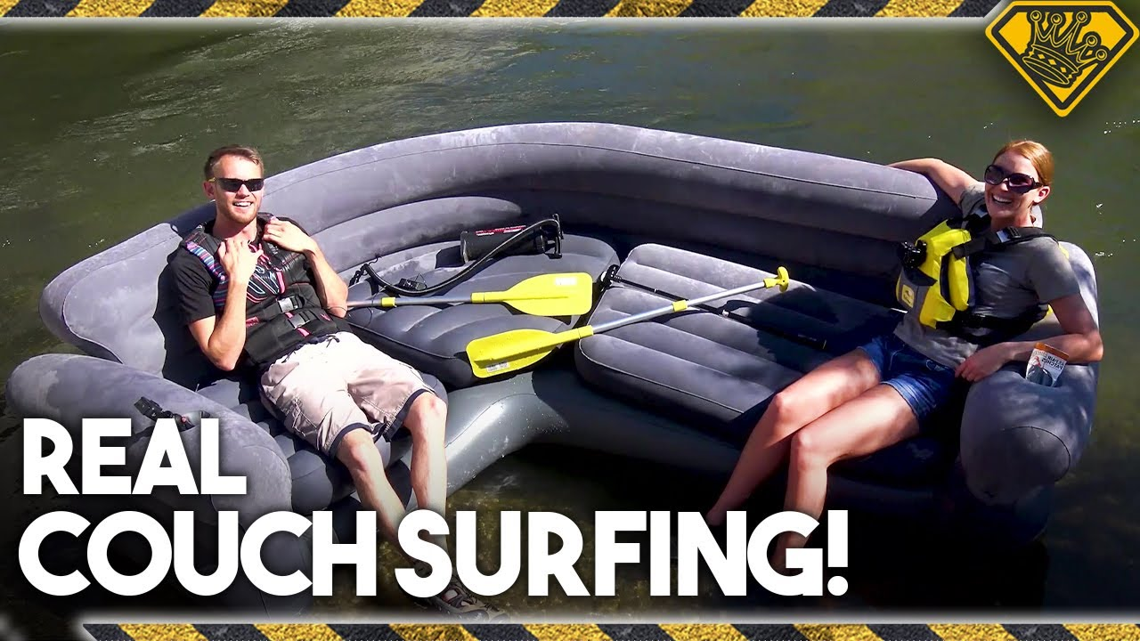 Floating a Couch Down a River