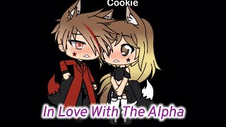 In Love With The Alpha | GLMM |
