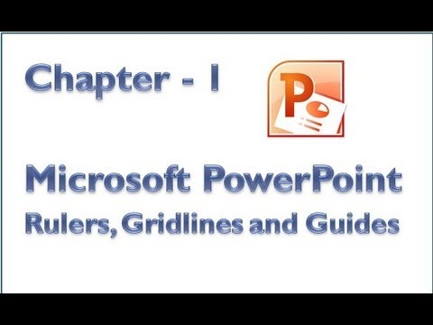 Microsoft PowerPoint - Rulers, Gridlines and Guides