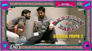 Bareilly Ki Barfi | Dialogue Promo 3 | Shaadi Ho Gayi Tumhari?