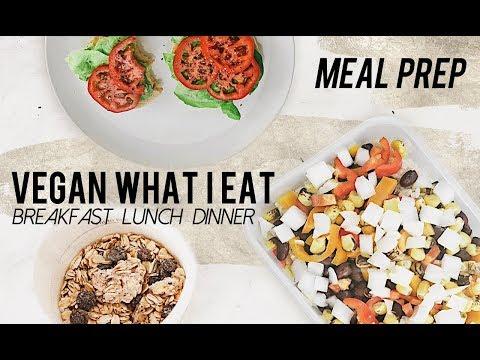 VEGAN WHAT I EAT: EASY MEAL PREP IDEAS!