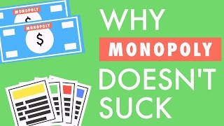 Why Monopoly Doesn