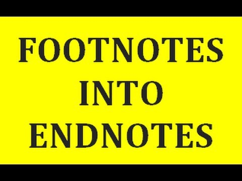 How to convert footnotes into endnotes in MS Word 2007