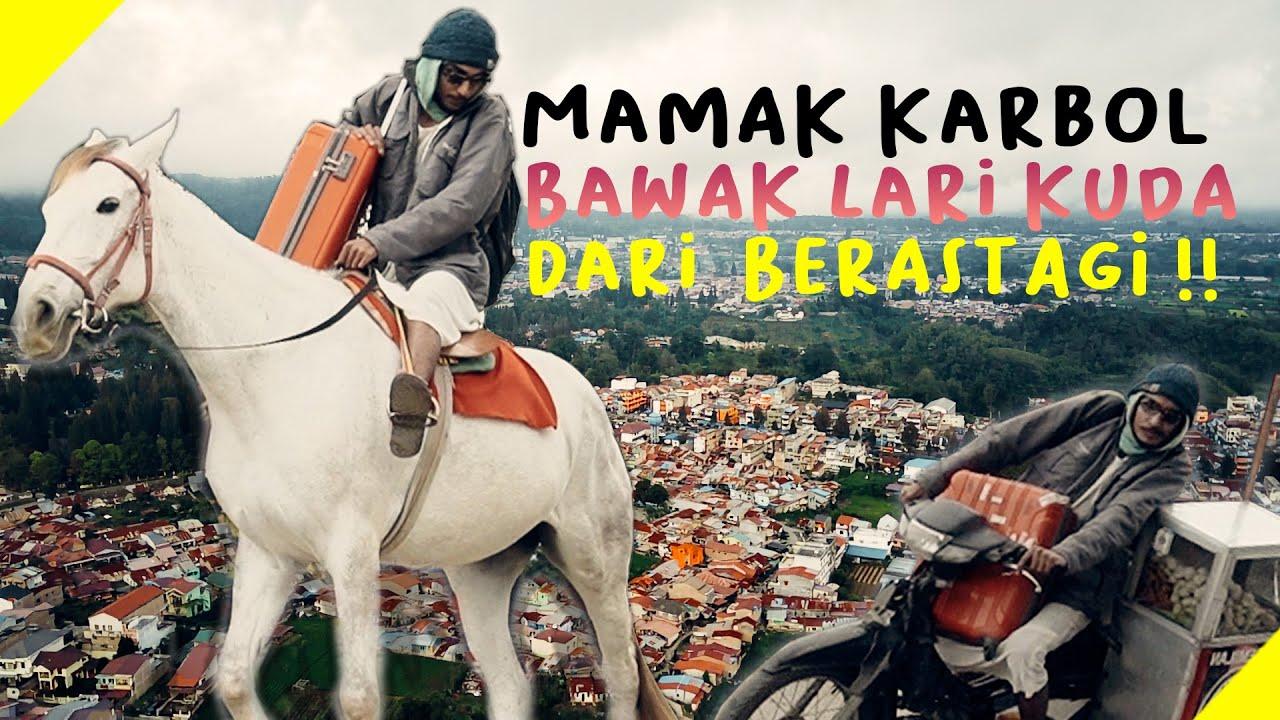 MAMAK KARBOL BAWAK LARI KUDA DARI BERASTAGI!!! #karbol #karbolgilak
