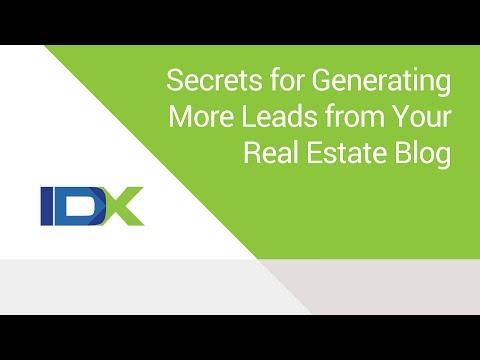 Secrets for Generating More Leads from Your Real Estate Blog