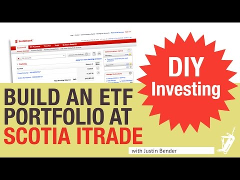 How to build an  ETF Portfolio at Scotia iTrade