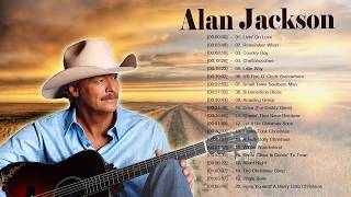 Alan JackSon Greatest Classic Country Songs  - Alan JackSon Best Country Music Of 60s 70s 80s 90s