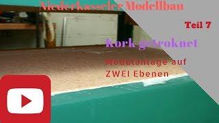Modellbahn Modulanlage 2 Ebenen Teil 7 HD Kork getrocknet Modellbau Niederkassel Spur N