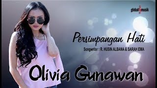 Olivia Gunawan - Persimpangan Hati (Official Music Video)