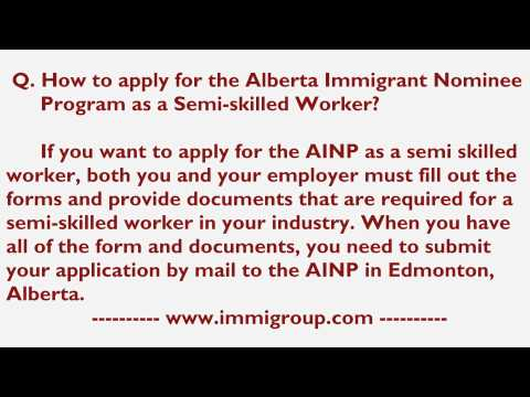 How to apply for the Alberta Immigrant Nominee Program as a Semi-skilled Worker?