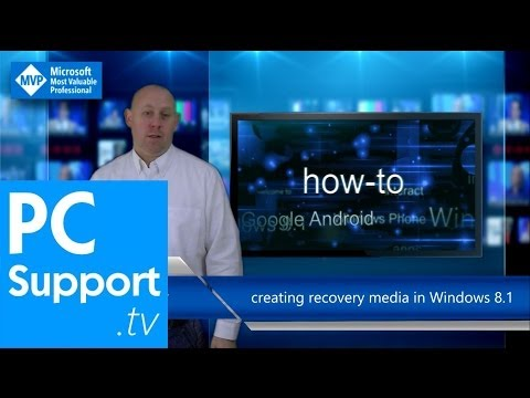 Creating Recovery Media for your Windows 8.1 computer - PC Support.tv