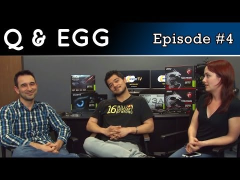 Newegg TV Answers your Questions - Q and Egg #004