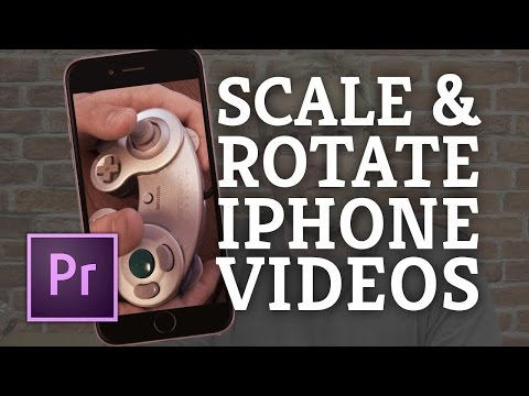 Premiere Pro: Rotating & Scaling iPhone & other Video Footage