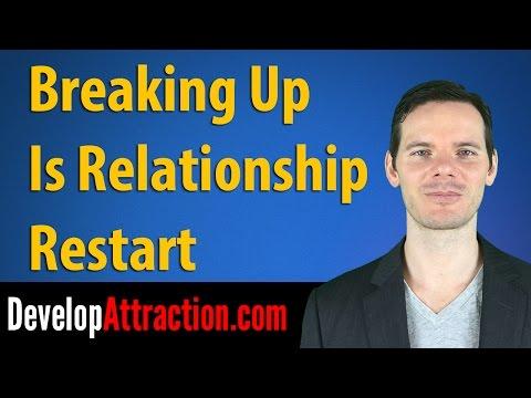Breaking Up Is Relationship Restart