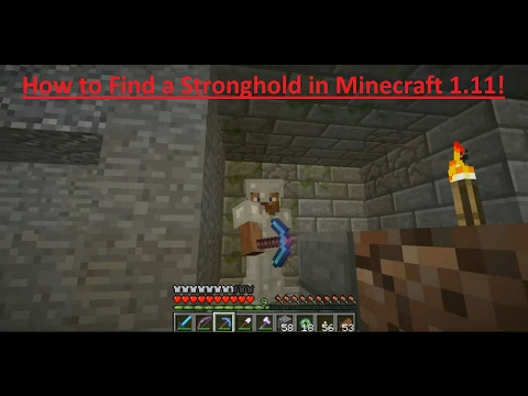 How to Find a Stronghold in Minecraft 1.11!