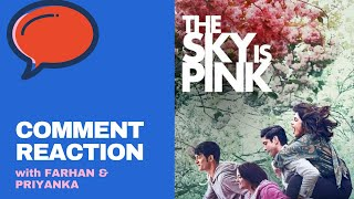Priyanka Chopra & Farhan Akhtar react to The Sky is Pink trailer comments | Comment Reaction