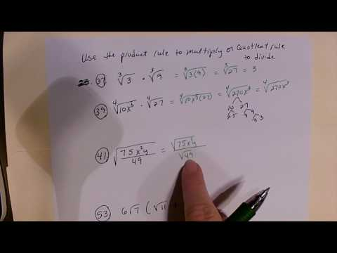 Use product rule to multiply or quotient rule to divide radicals