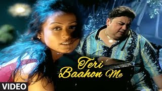 Teri Baahon Me Full Video Song - Tera Chehra Adnan Sami