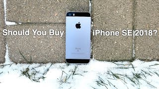Should You Buy iPhone SE in 2018?