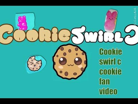 Cookie fan video for Cookie swirl c!!!