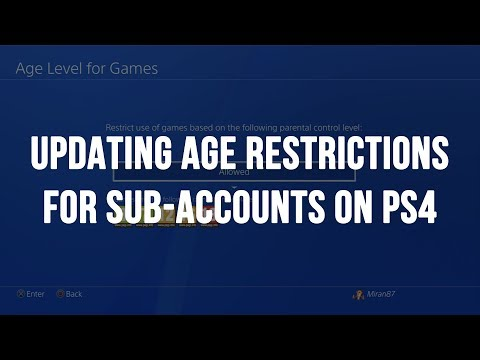 PS4 - Updating Game Age Restrictions using Parental Controls