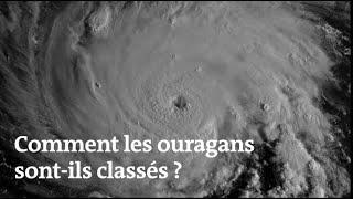Comment les ouragans sont-ils classés ?