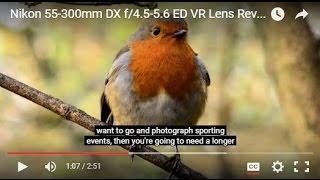 Nikon 55-300mm DX f/4.5-5.6 ED VR Lens Review | Cameras Direct Australia