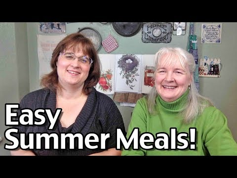 Simple Summer Meals With Tawra And Jill!