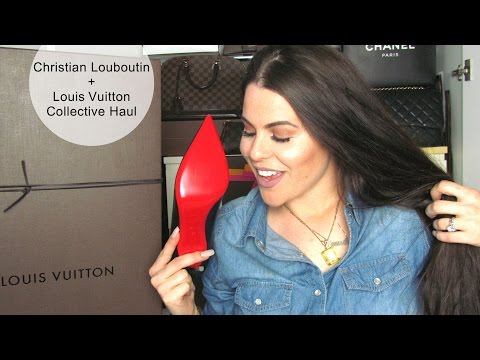 Collective Haul: Christian Louboutin + Louis Vuitton ♡