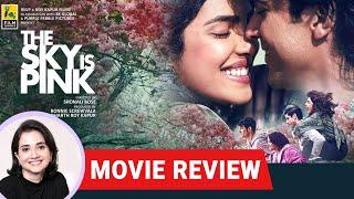 The Sky is Pink | Bollywood Movie Review by Anupama Chopra | Priyanka Chopra Jonas, Farhan Akhtar